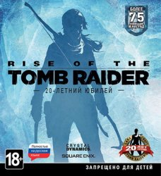 Rise of the Tomb Raider: 20 Year Celebration (2016) (Steam-Rip от Fisher) PC