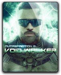 Putrefaction 2: Void Walker (2017) (RePack от qoob) PC
