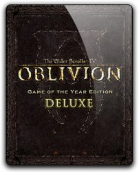 The Elder Scrolls IV: Oblivion - Game of the Year Edition Deluxe (2009) (RePack от qoob) PC