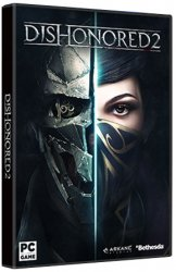 Dishonored 0 (2016) (RePack с xatab) PC
