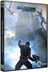 Bulletstorm: Full Clip Edition (2017) (RePack от R.G. Механики) PC