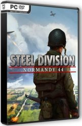 Steel Division: Normandy 44 - Deluxe Edition (2017) (RePack от VickNet) PC