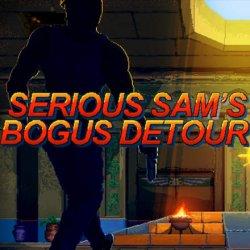 Serious Sam's Bogus Detour (2017/Лицензия) PC