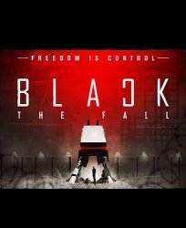Black The Fall (2017) (RePack от FitGirl) PC