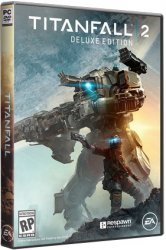 Titanfall 2: Digital Deluxe Edition (2016) (RePack от xatab) PC