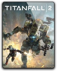 Titanfall 2: Digital Deluxe Edition (2016) (RePack от qoob) PC