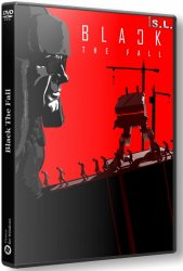 Black The Fall (2017) (RePack by SeregA-Lus) PC