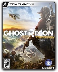 Tom Clancy's Ghost Recon: Wildlands (2017) (RePack от qoob) PC
