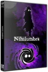 Nihilumbra (2013/Лицензия) PC