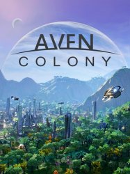 Aven Colony (2017) (RePack с FitGirl) PC