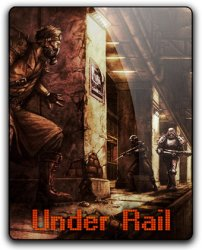 UnderRail (2015) (RePack от qoob) PC