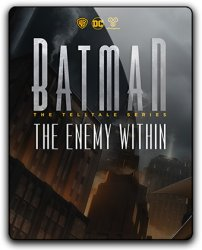 Batman: The Enemy Within - Episode 1-5 (2017) (RePack от qoob) PC