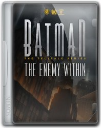 Batman: The Enemy Within - Episode 1-5 (2017) (RePack от =nemos=) PC