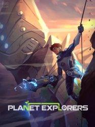 Planet Explorers (2016) (RePack через FitGirl) PC