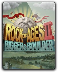 Rock of Ages 2: Bigger & Boulder (2017) (RePack от qoob) PC