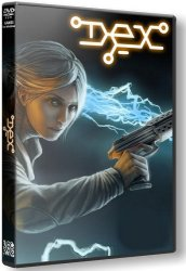 Dex (2015) (RePack от R.G. Catalyst) PC