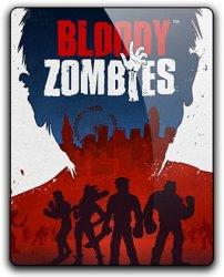 Bloody Zombies (2017) (RePack от qoob) PC