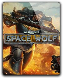 Warhammer 40,000: Space Wolf - Deluxe Edition (2017) (RePack от qoob) PC