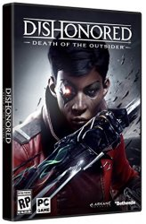 Dishonored: Death of the Outsider (2017) (RePack от xatab) PC