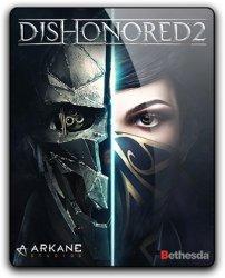 Dishonored 2 (2016) (RePack от qoob) PC