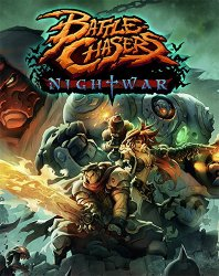 Battle Chasers: Nightwar (2017) (RePack от FitGirl) PC