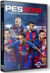 Pro Evolution Soccer 2018: FC Barcelona Edition (2017) (RePack от R.G. Механики) PC