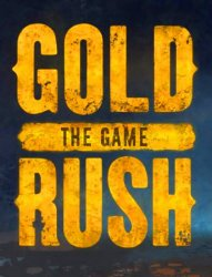 Gold Rush: The Game - Parker's Edition (2017) (RePack от FitGirl) PC