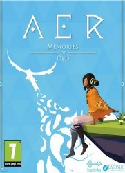AER Memories of Old (2017/Лицензия) PC