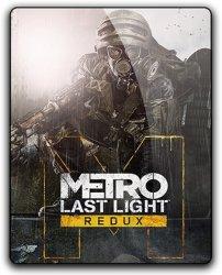 Metro: Last Light - Redux (2014) (RePack от qoob) PC