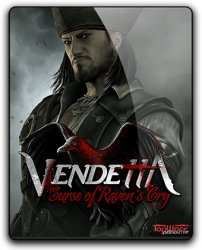 Vendetta: Curse of Raven's Cry - Deluxe Edition (2015) (RePack от qoob) PC