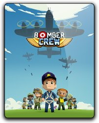Bomber Crew: Deluxe Edition (2017) (RePack от qoob) PC