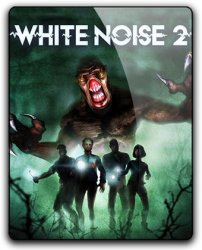 White Noise 2: Complete Edition (2017) (RePack от qoob) PC