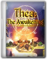 Thea: The Awakening (2015) (RePack от Other's) PC