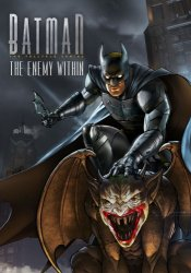 Batman: The Enemy Within - Episode 1-5 (2017) (RePack от xatab) PC