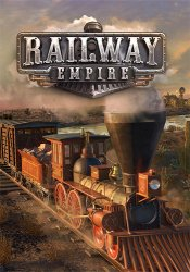 Railway Empire (2018) (RePack от FitGirl) PC