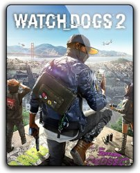 Watch Dogs 2: Digital Deluxe Edition (2016) (RePack от qoob) PC