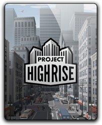 Project Highrise (2016) (RePack от qoob) PC