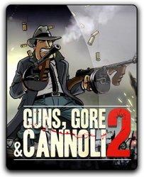 Guns, Gore & Cannoli 2 (2018) (RePack от qoob) PC