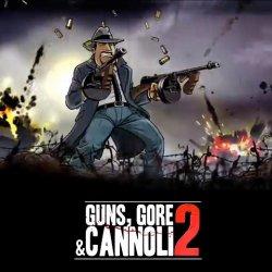 Guns, Gore & Cannoli 2 (2018) (RePack от xatab) PC