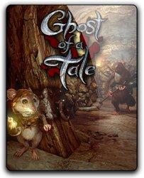 Ghost of a Tale (2018) (RePack от qoob) PC