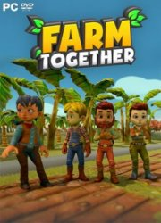 Farm Together (2018) (RePack от Pioneer) PC