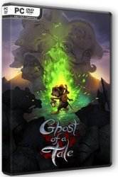 Ghost of a Tale (2018/Лицензия) PC
