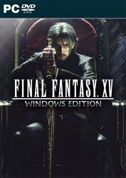 Final Fantasy XV Windows Edition (2018) (RePack от FitGirl) PC