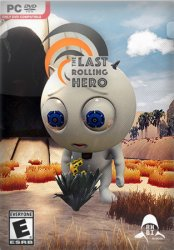 The Last Rolling Hero (2018) (RePack от SpaceX) PC
