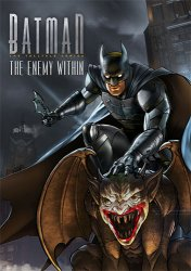 Batman: The Enemy Within - Episode 1-5 (2017) (RePack от FitGirl) PC