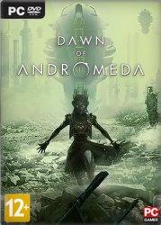 Dawn of Andromeda (2017/Лицензия) PC