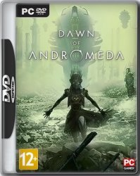 Dawn of Andromeda (2017/RePack) PC