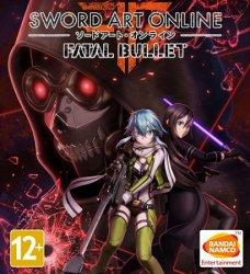 Sword Art Online: Fatal Bullet - Deluxe Edition (2018/Лицензия) PC