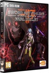 Sword Art Online: Fatal Bullet - Deluxe Edition (2018) (RePack от xatab) PC