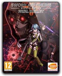 Sword Art Online: Fatal Bullet - Deluxe Edition (2018) (RePack от qoob) PC